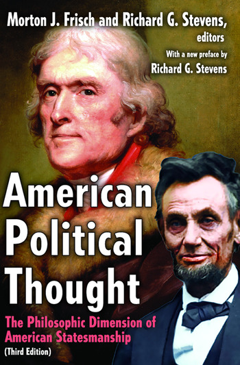 American Political Thought The Philosophic Dimension of American Statesmanship book cover