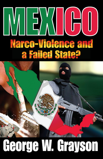 Mexico Narco-Violence and a Failed State? book cover