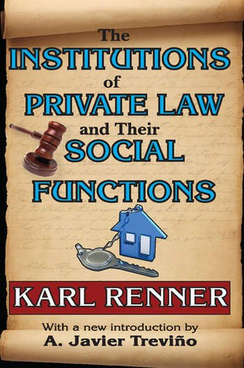 The Institutions of Private Law and Their Social Functions book cover