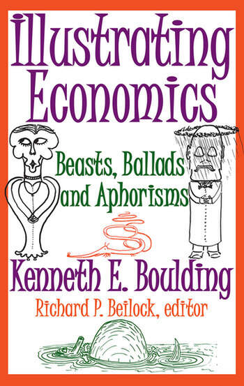 Illustrating Economics Beasts, Ballads and Aphorisms book cover