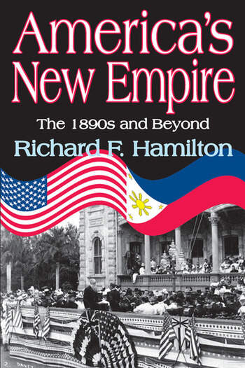 America's New Empire The 1890s and Beyond book cover