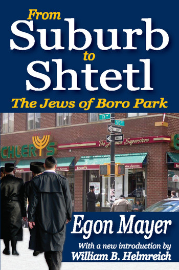 From Suburb to Shtetl The Jews of Boro Park book cover