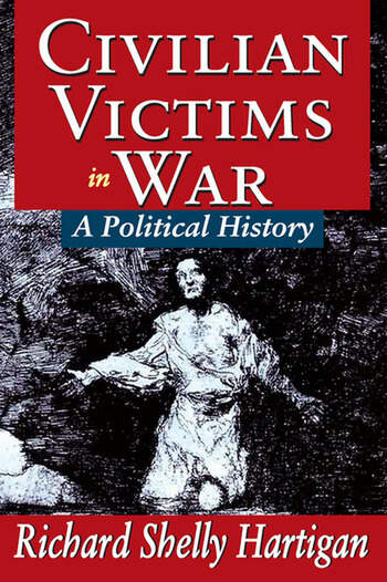 Civilian Victims in War A Political History book cover