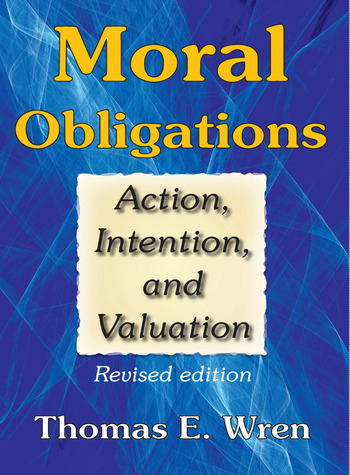 Moral Obligations Action, Intention, and Valuation book cover