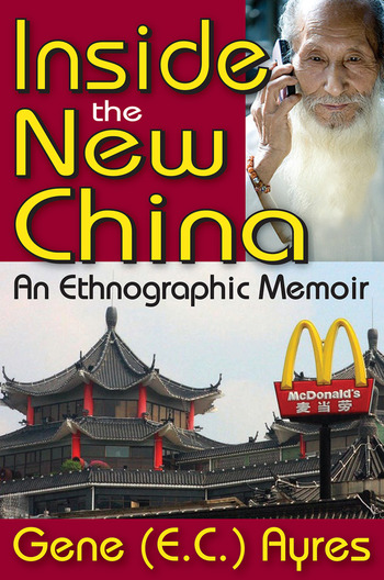 Inside the New China An Ethnographic Memoir book cover