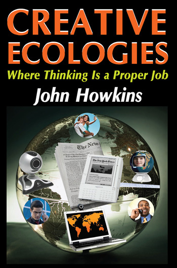 Creative Ecologies Where Thinking Is a Proper Job book cover