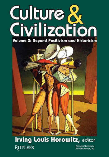 Culture and Civilization Volume 2, Beyond Positivism and Historicism book cover