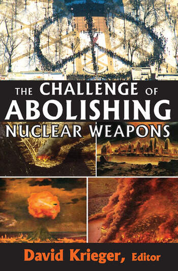 The Challenge of Abolishing Nuclear Weapons book cover