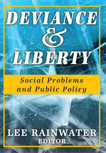Deviance and Liberty Social Problems and Public Policy book cover