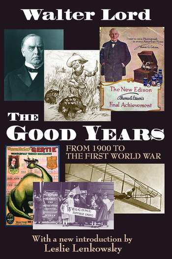The Good Years From 1900 to the First World War book cover