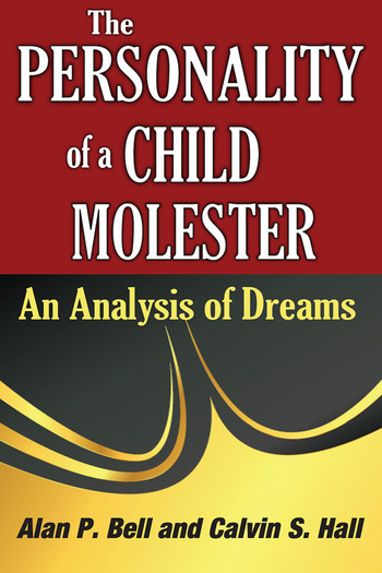 The Personality of a Child Molester An Analysis of Dreams book cover