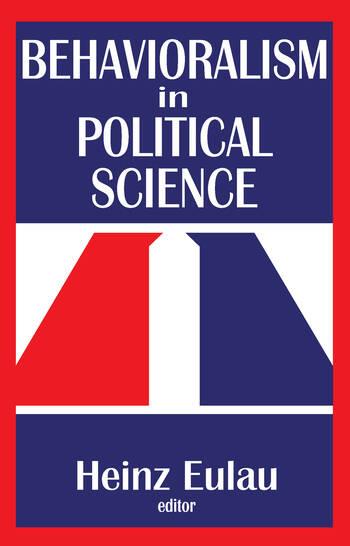 Behavioralism in Political Science book cover