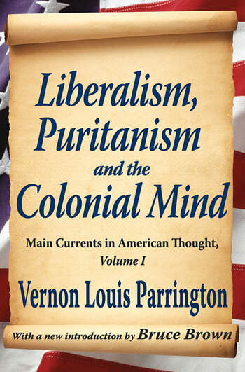 Liberalism, Puritanism and the Colonial Mind book cover