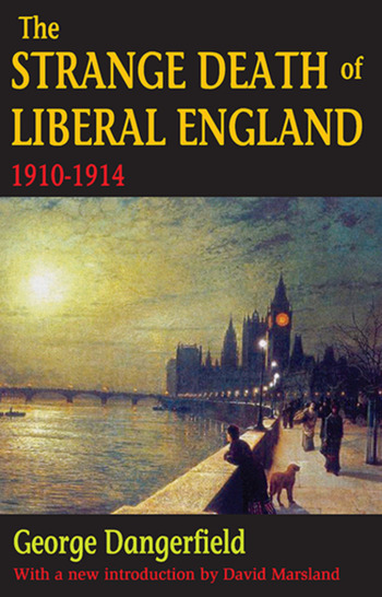 The Strange Death of Liberal England 1910-1914 book cover