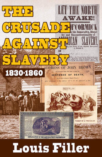 The Crusade Against Slavery 1830-1860 book cover
