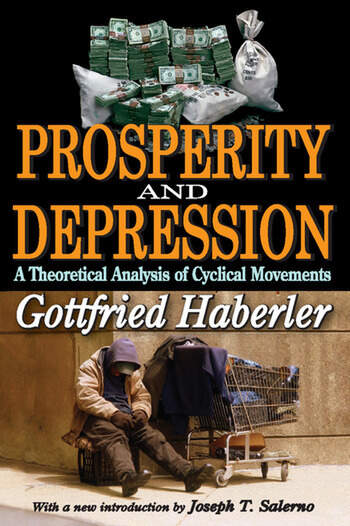Prosperity and Depression A Theoretical Analysis of Cyclical Movements book cover