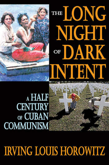 The Long Night of Dark Intent A Half Century of Cuban Communism book cover