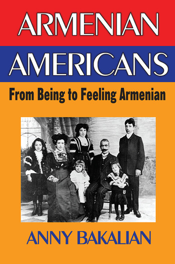 Armenian-Americans From Being to Feeling American book cover