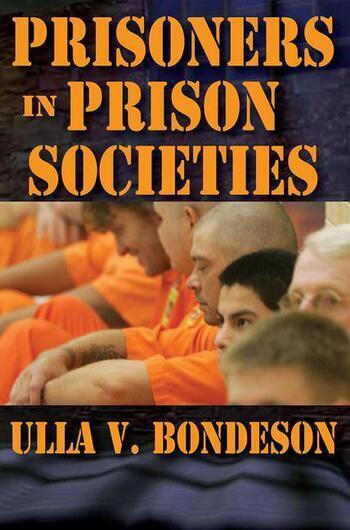 Prisoners in Prison Societies book cover