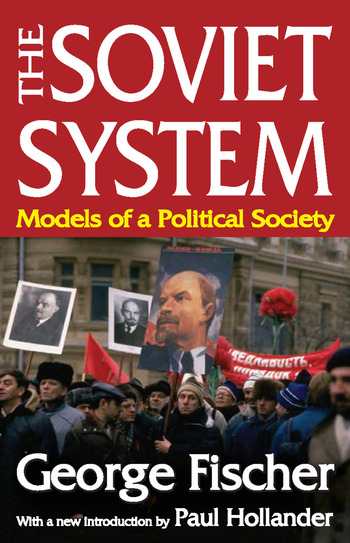 The Soviet System Models of a Political Society book cover