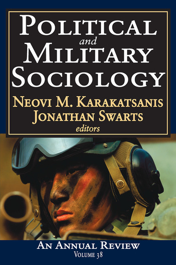 Political and Military Sociology Volume 38: An Annual Review book cover