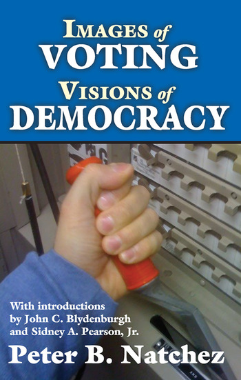 Images of Voting/Visions of Democracy book cover