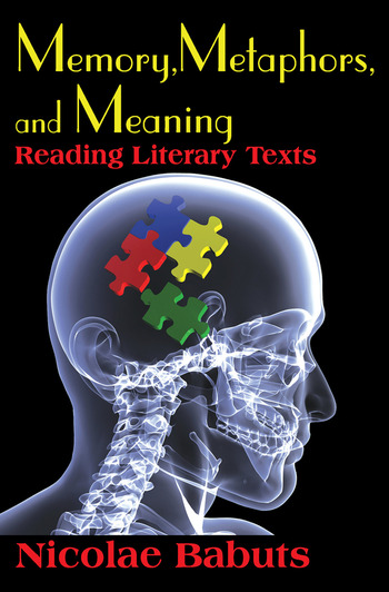 Memory, Metaphors, and Meaning Reading Literary Texts book cover