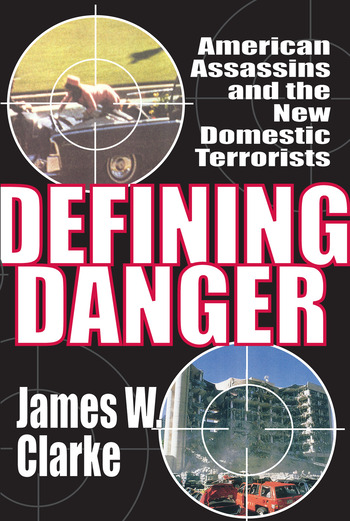 Defining Danger American Assassins and the New Domestic Terrorists book cover