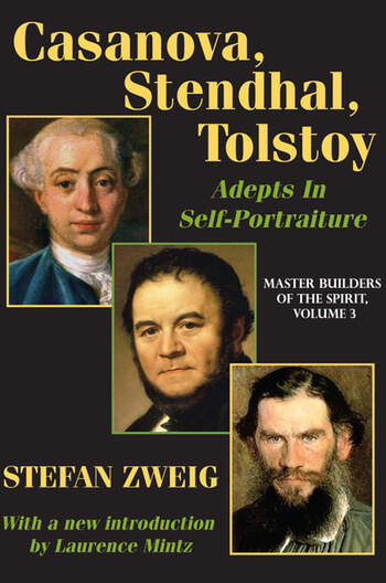 Casanova, Stendhal, Tolstoy: Adepts in Self-Portraiture Volume 3, Master Builders of the Spirit book cover
