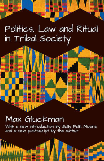 Politics, Law and Ritual in Tribal Society book cover