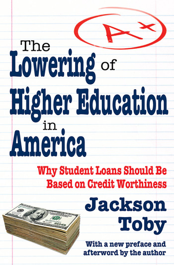 The Lowering of Higher Education in America book cover