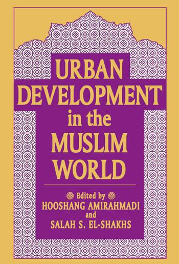 Urban Development in the Muslim World book cover