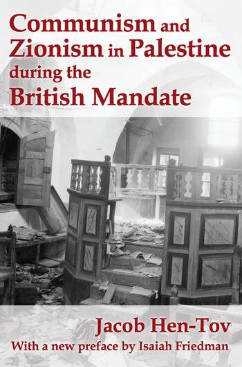 Communism and Zionism in Palestine during the British Mandate book cover