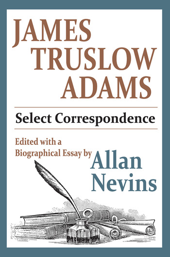 James Truslow Adams Select Correspondence book cover