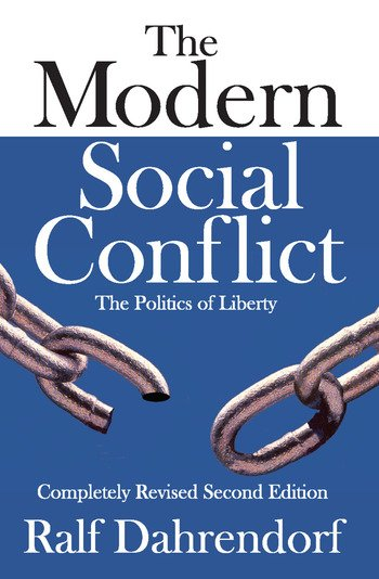 The Modern Social Conflict The Politics of Liberty book cover