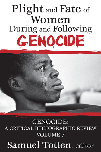 Plight and Fate of Women During and Following Genocide book cover