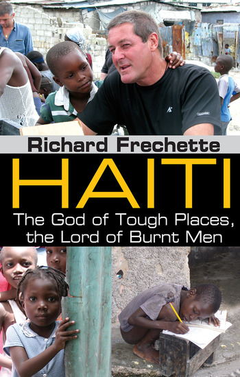 Haiti The God of Tough Places, the Lord of Burnt Men book cover