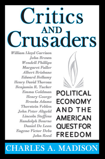 Critics and Crusaders Political Economy and the American Quest for Freedom book cover
