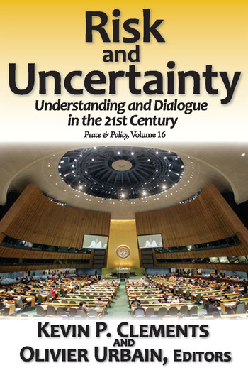 Risk and Uncertainty Understanding and Dialogue in the 21st Century book cover
