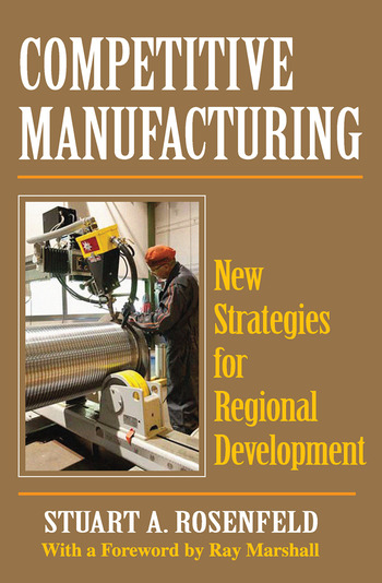Competitive Manufacturing New Strategies for Regional Development book cover