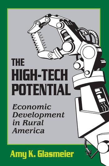 The High-Tech Potential Economic Development in Rural America book cover