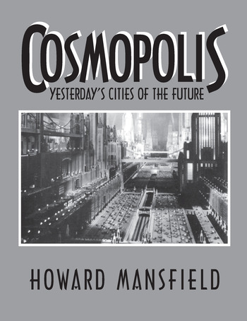 Cosmopolis Yesterday's Cities of the Future book cover