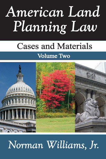 American Land Planning Law Case and Materials, Volume 2 book cover