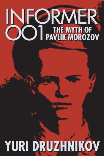 Informer 001 The Myth of Pavlik Morozov book cover