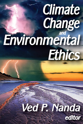 Climate Change and Environmental Ethics book cover
