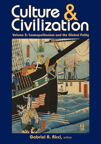 Culture and Civilization Cosmopolitanism and the Global Polity book cover