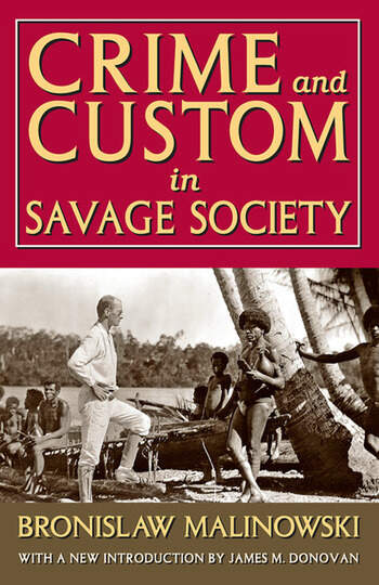 Crime and Custom in Savage Society book cover
