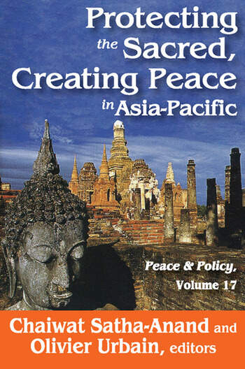 Protecting the Sacred, Creating Peace in Asia-Pacific book cover