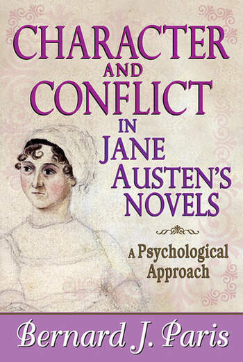 Character and Conflict in Jane Austen's Novels A Psychological Approach book cover