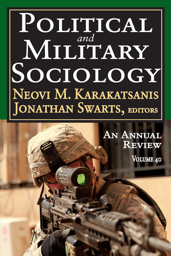 Political and Military Sociology Volume 40: An Annual Review book cover